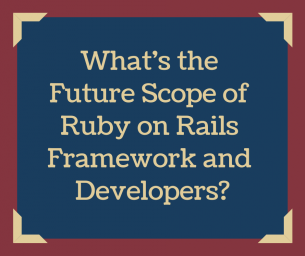 What's the Future Scope of Ruby on Rails Framework and